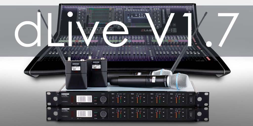 dLive V1.7 Firmware